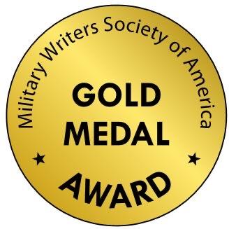 Military Writers Society of America – Gold Award Winner!